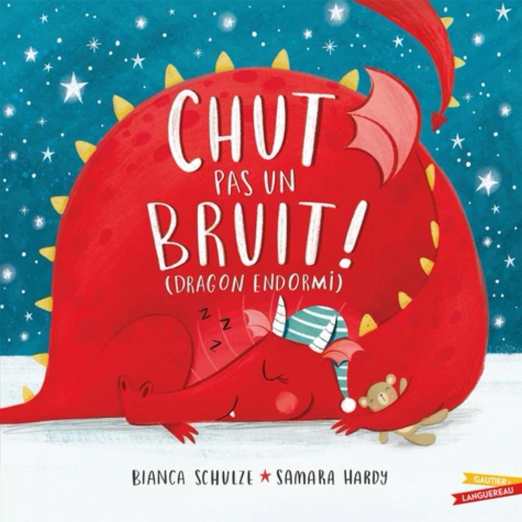 Chut pas un bruit ! (dragon endormi) / Bianca Schulze   Schulze, Bianca. Auteur