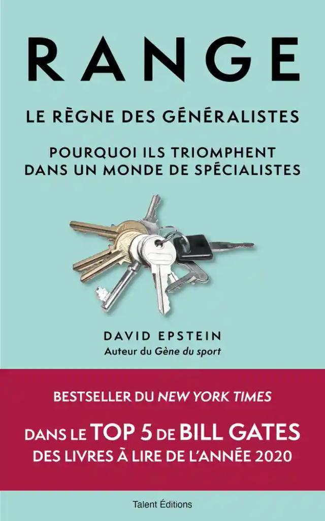 Range : Le règne des généralistes : Pourquoi ils triomphent dans un monde de spécialistes / David Epstein |