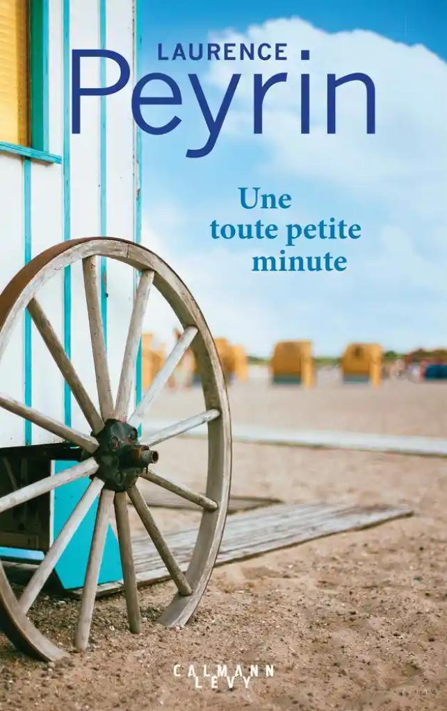 Une toute petite minute / Laurence Peyrin |