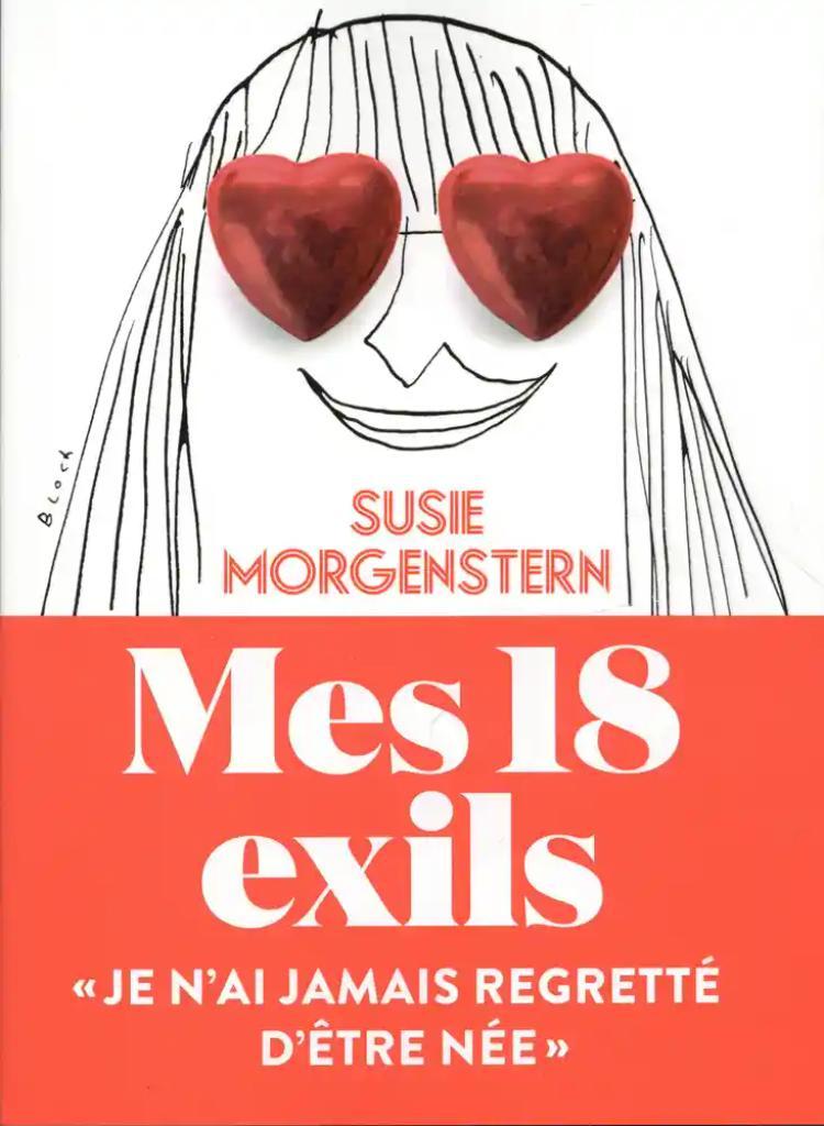 Mes 18 exils / Susie Morgenstern |