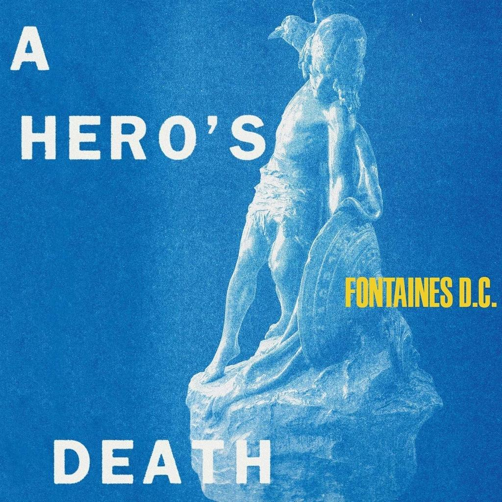 A hero's death / Fontaines D.C. | Fontaines D.C.