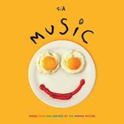 Music - songs from and inspired by the motion picture / Sia  | Sia
