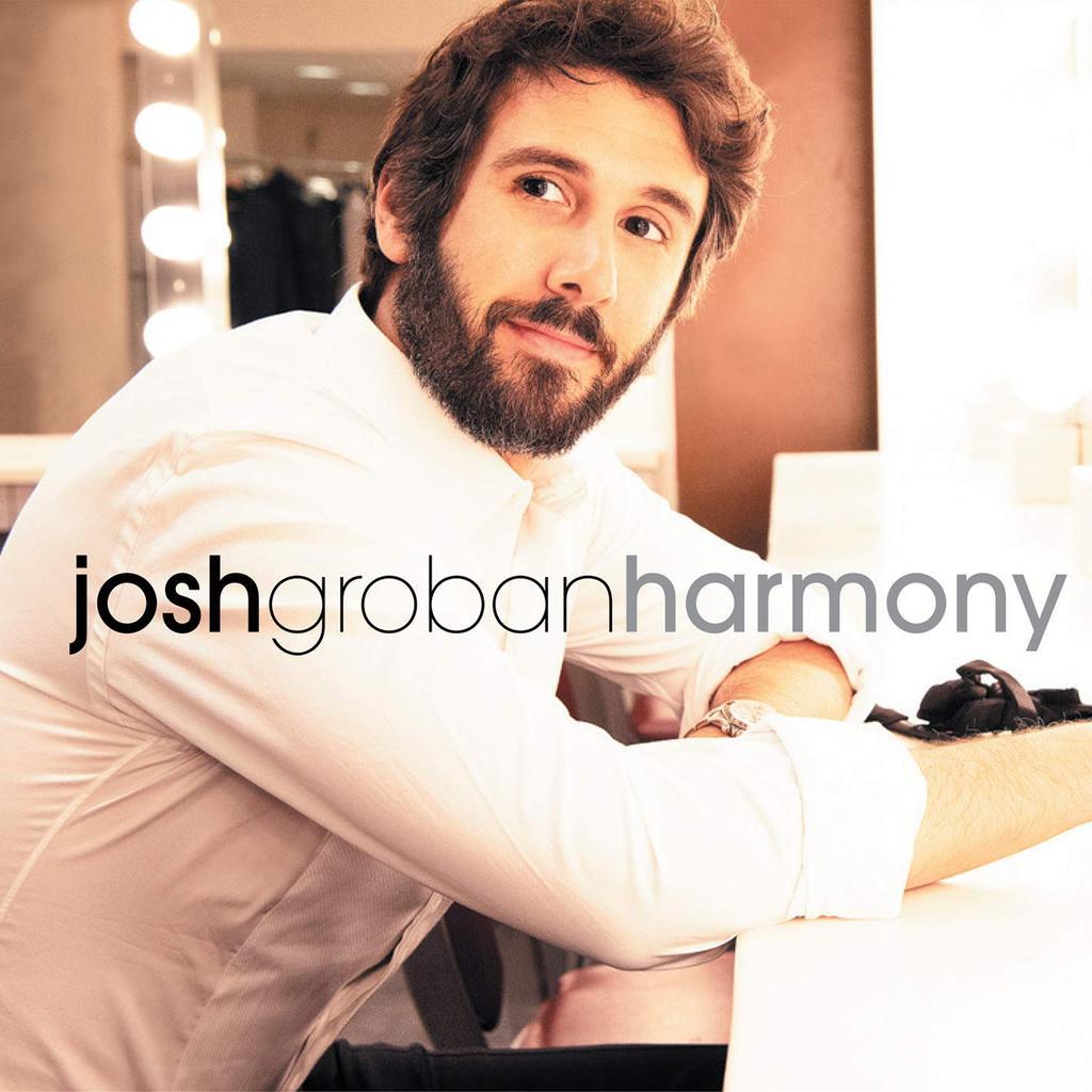 Harmony / Josh Groban, chant [acc. voc. et instr.] | Groban, Josh (1981-....). Chanteur
