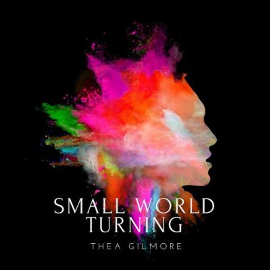 Small world turning / Thea Gilmore | Gilmore , Thea