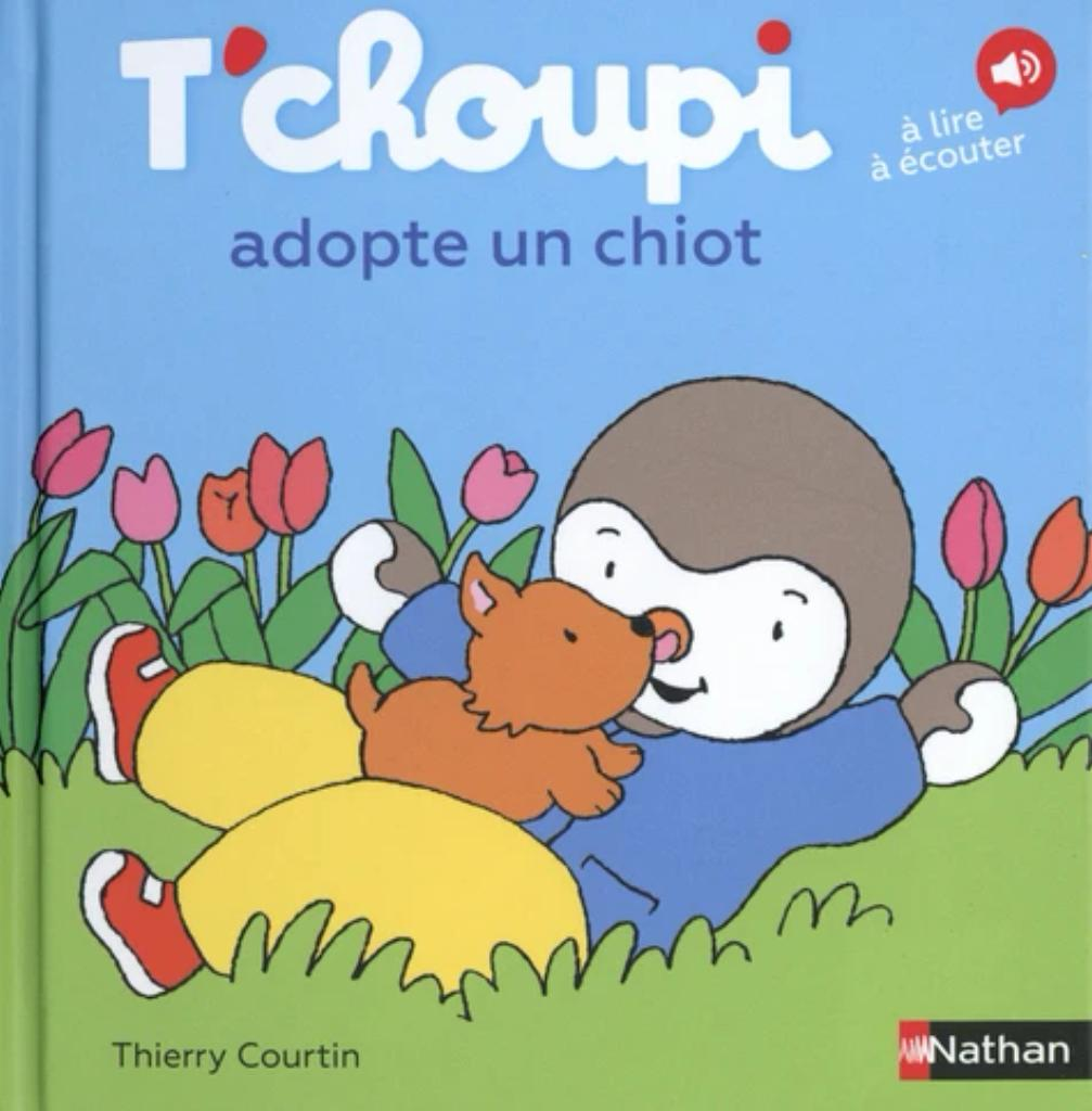 T'Choupi adopte un chiot / Thierry Courtin |