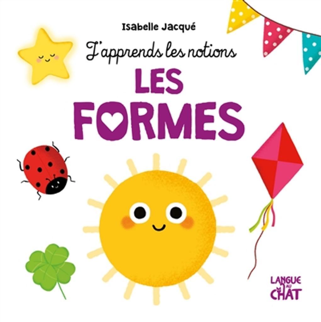 Les formes / Isabelle Jacqué |