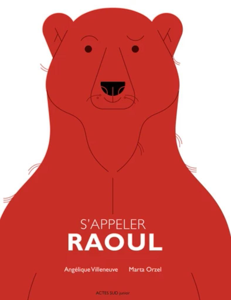 S'appeler Raoul / Angélique Villeneuve   Villeneuve, Angélique. Auteur