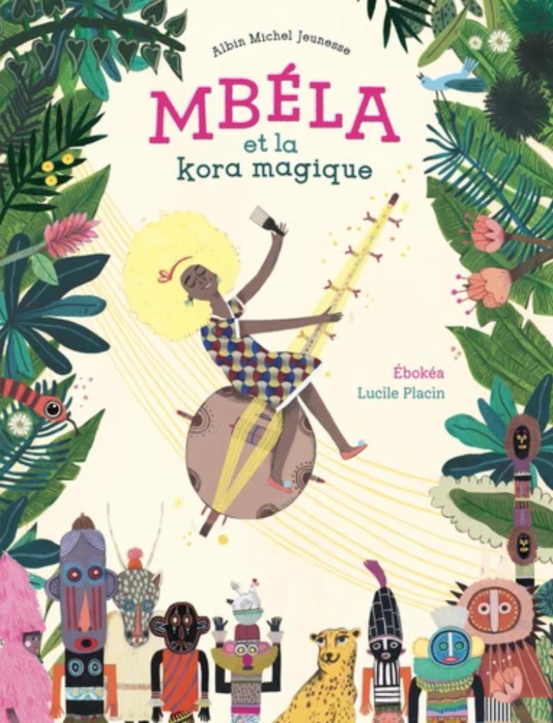 Mbéla et la kora magique / Ebokéa   Ebokéa. Auteur