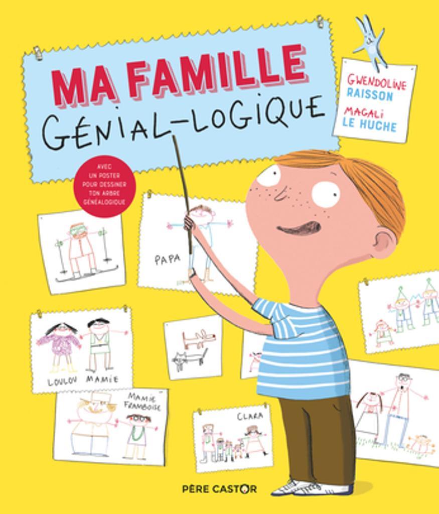 Ma famille génial-logique / Gwendoline Raisson   Raisson, Gwendoline. Auteur