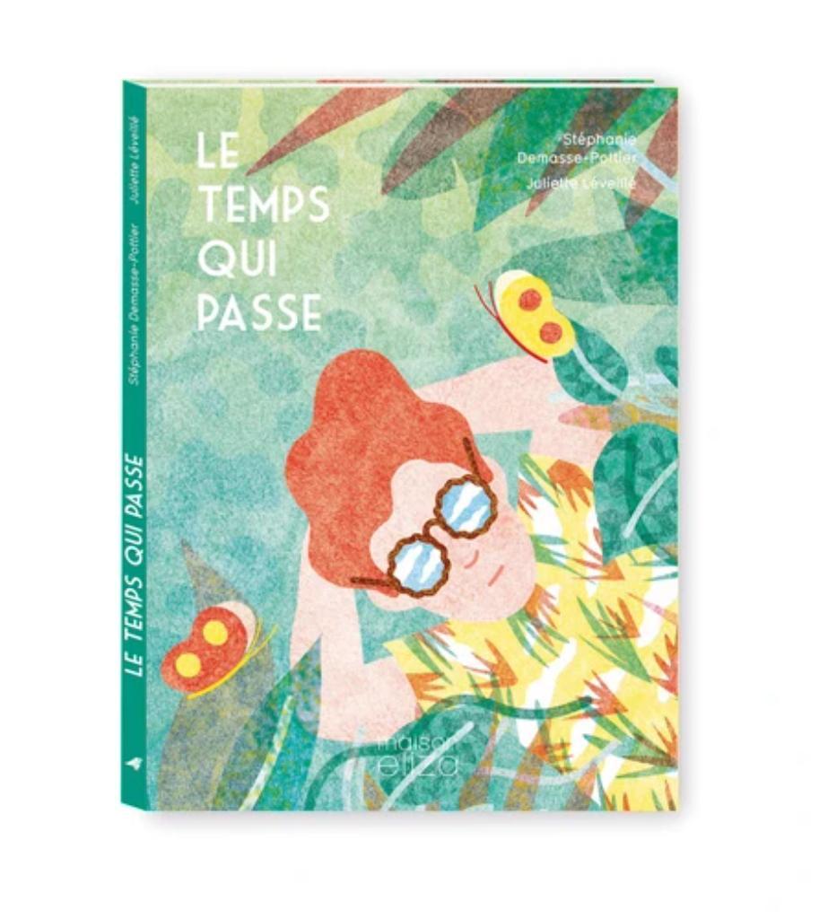 Le temps qui passe / Stéphanie Demasse-Pottier   Demasse-Pottier, Stéphanie. Auteur