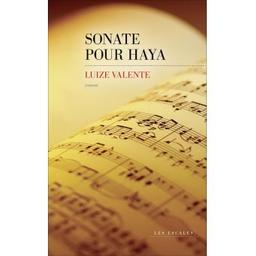 Sonate pour Haya / Luize Valente | Valente, Luize. Auteur