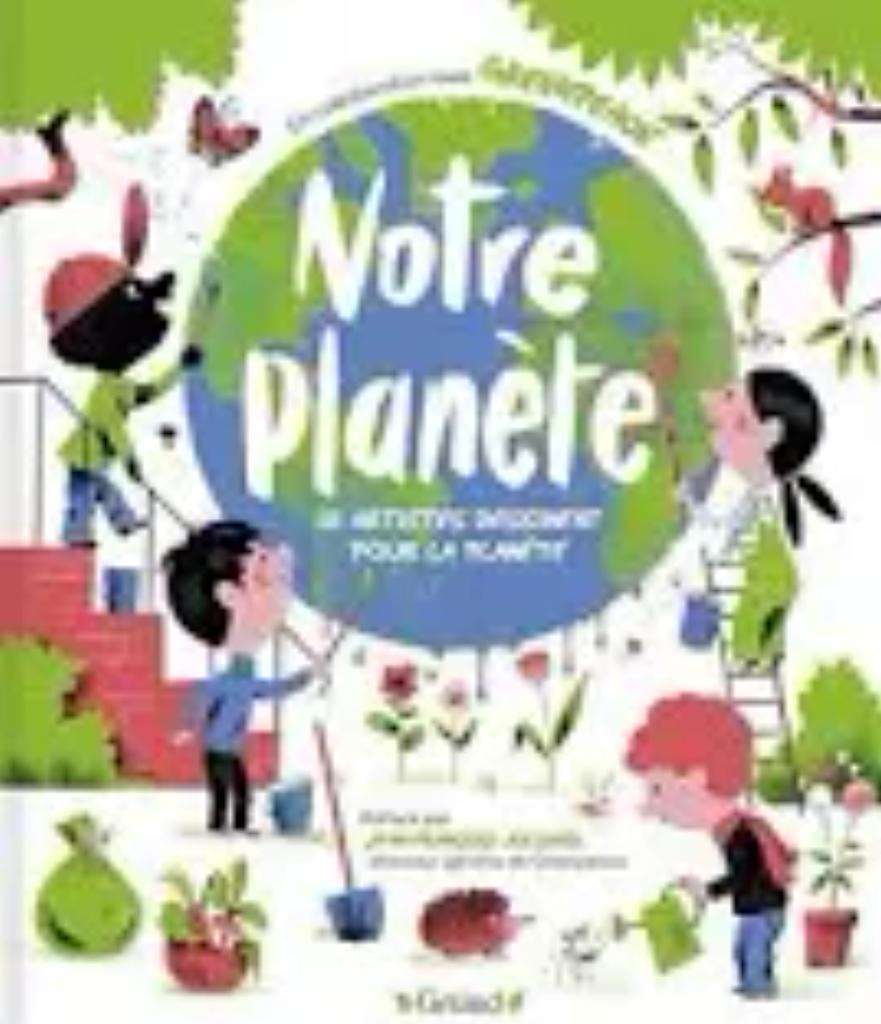 Notre planète : 18 artistes dessinent pour la planète : en collaboration avec Greenpeace  