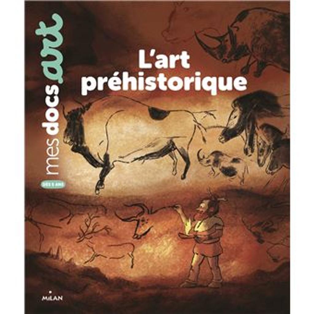 L'art préhistorique / Sarah Barthère  