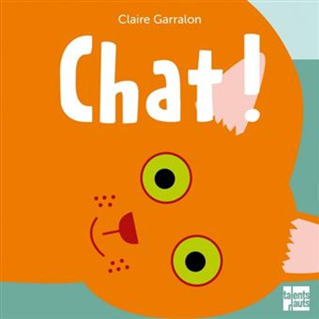Chat! / Claire Garralon |