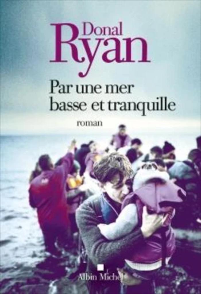 Par une mer basse et tranquille / Donal Ryan  