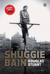 Shuggie bain / Douglas Stuart | Stuart, Douglas. Auteur