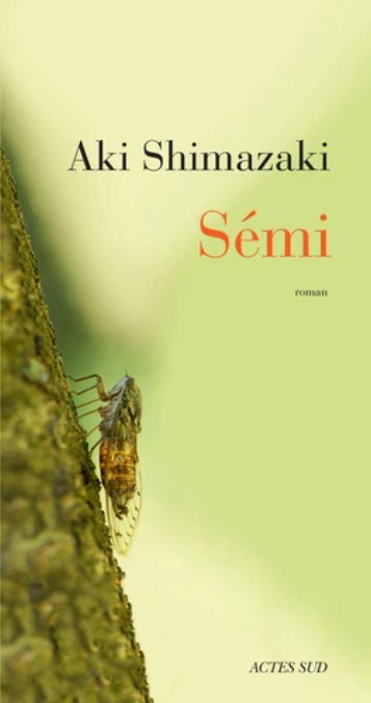 Sémi / Aki Shimazaki |
