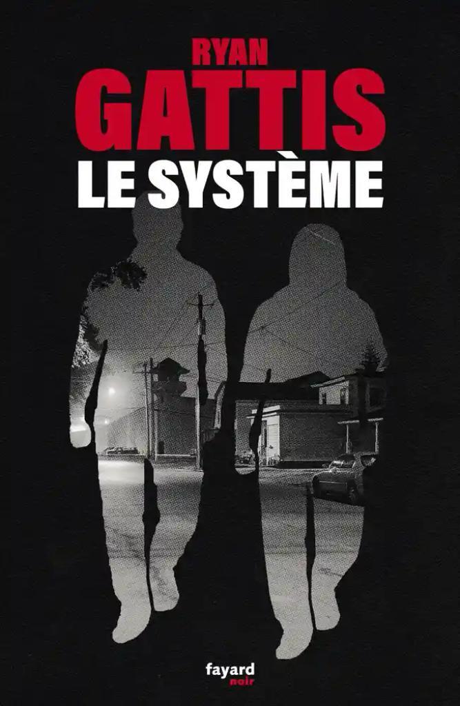 Le système / Ryan Gattis  