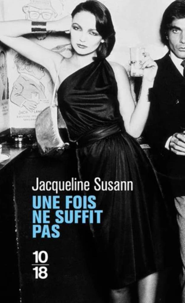 Une fois ne suffit pas / Jacqueline Susann |