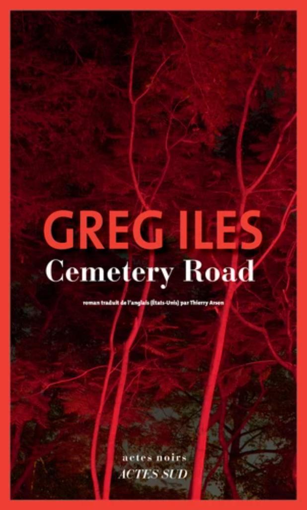 Cemetery Road / Greg Iles  