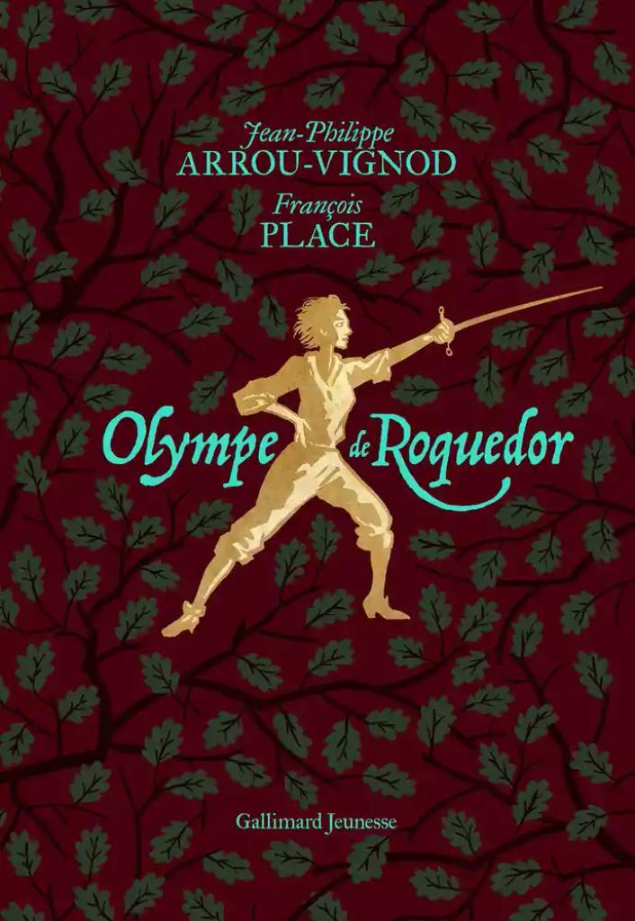 Olympe de Roquedor / Jean-Philippe Arrou-Vignod |