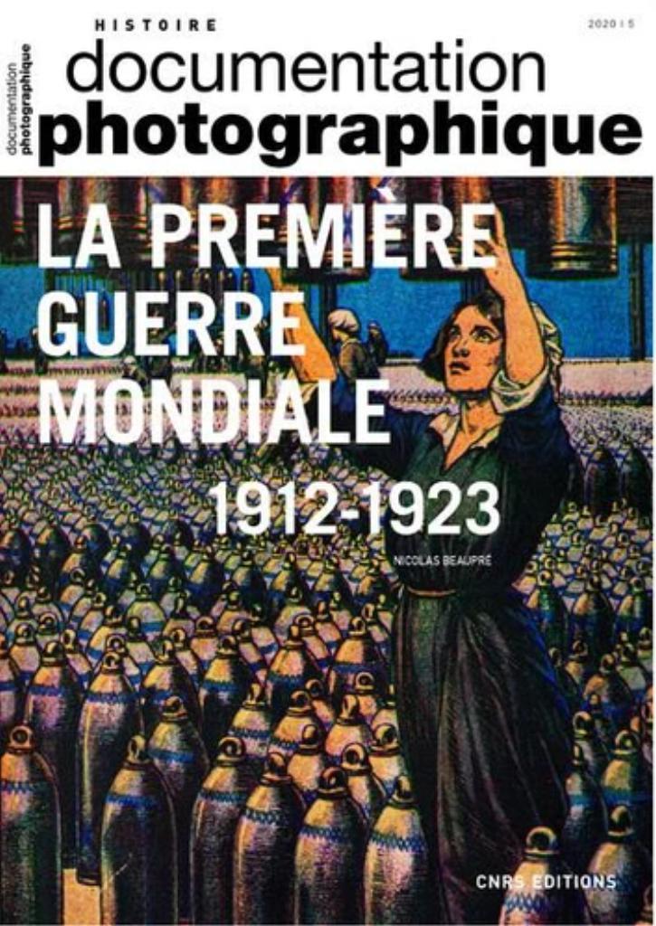 La première guerre mondiale : 1912-1923 / Nicolas Beaupré |