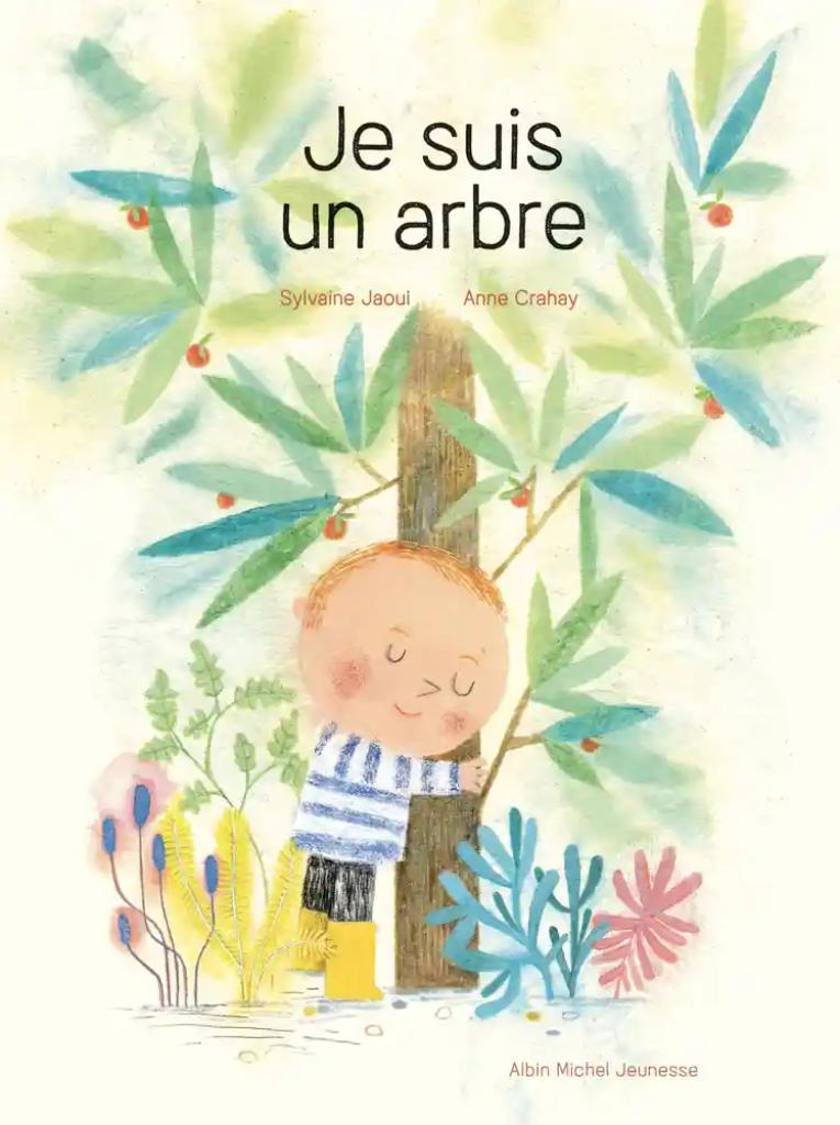Je suis un arbre / Sylvaine Jaoui |