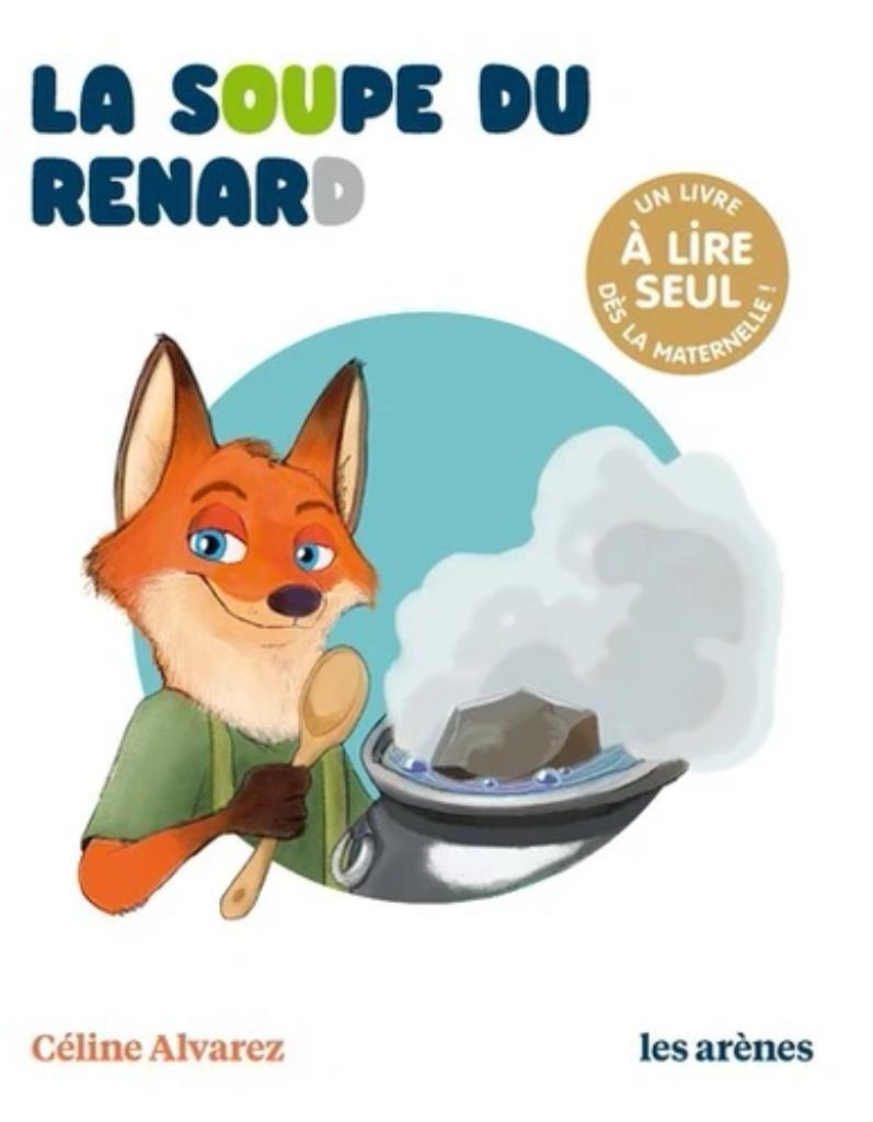 La soupe du Renard / ALVAREZ |