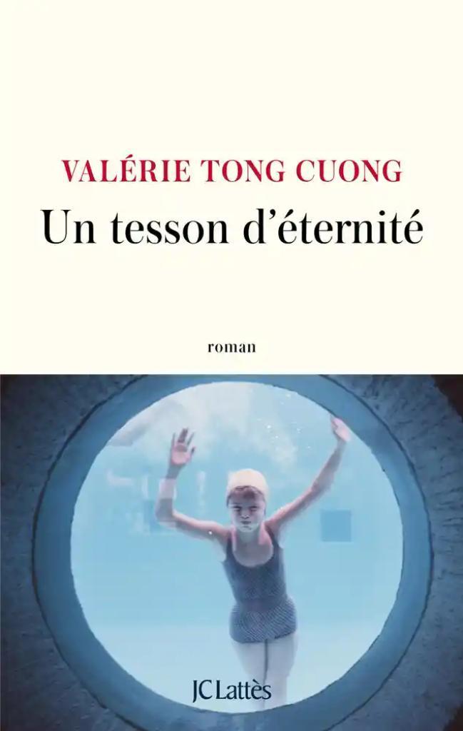 Un tesson d'éternité / Valérie Tong Cuong |