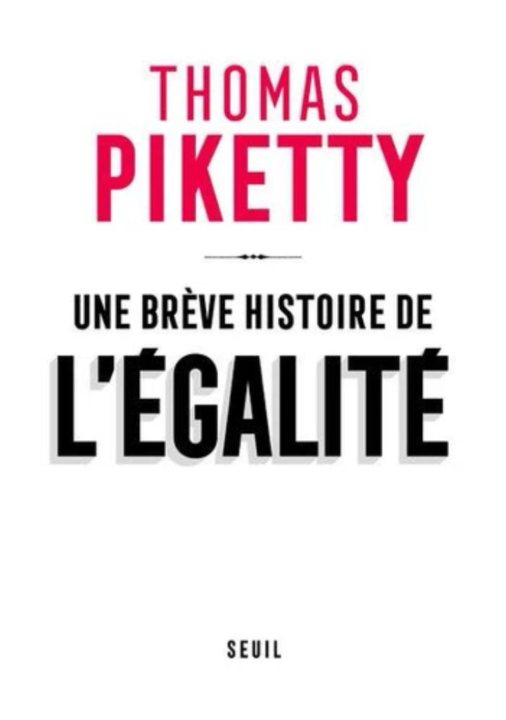 Une brève histoire de l'égalité / Thomas Piketty |
