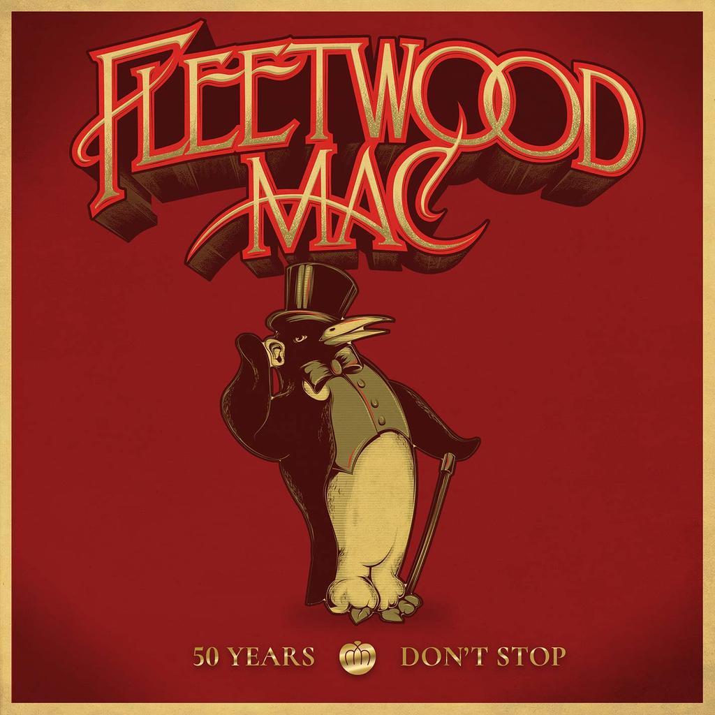 50 years - dont stop / Fleetwood Mac |