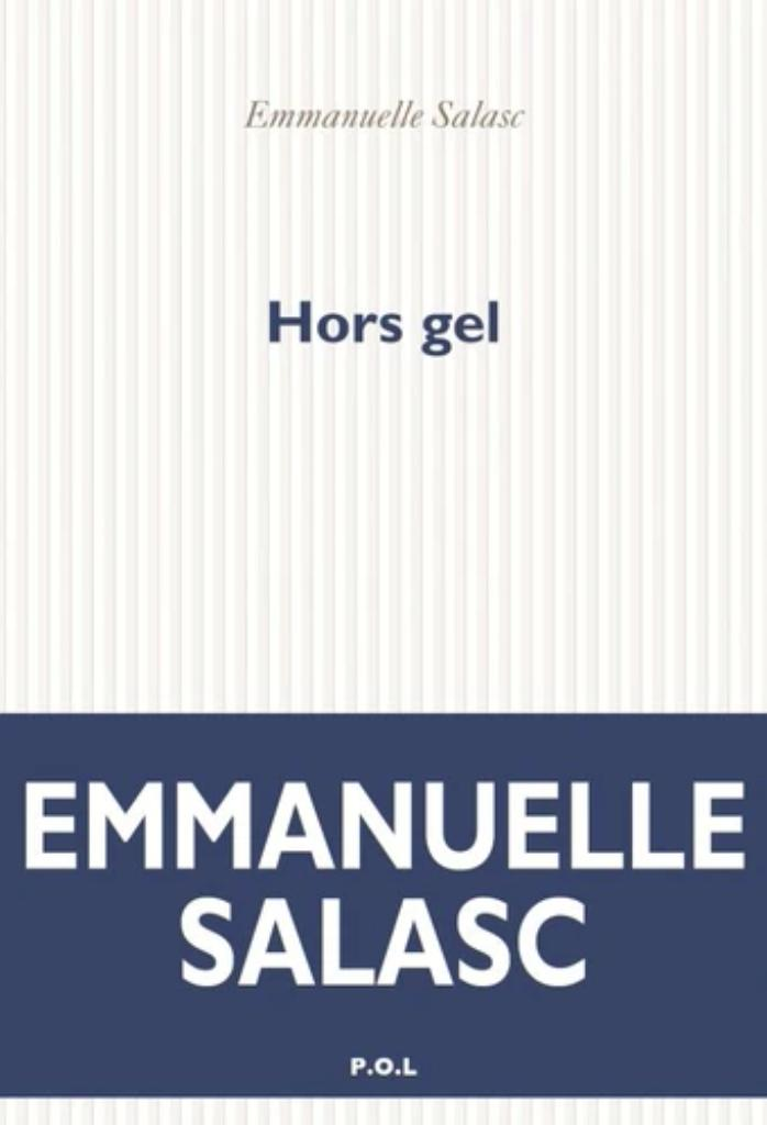 Hors gel / Emmanuelle Salasc |