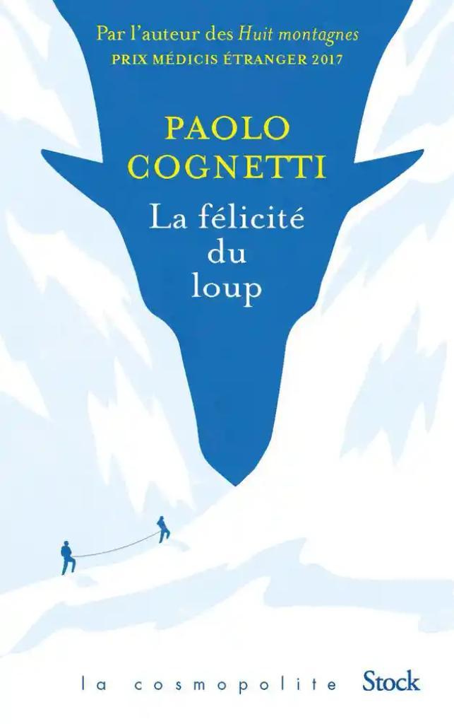 La félicité du loup / Paolo Cognetti |