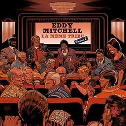 La même tribu - Volume 2 / Eddy Mitchell | Mitchell , Eddy